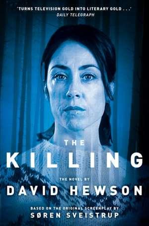 The Killing de DAVID HEWSON