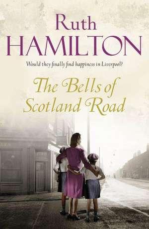The Bells of Scotland Road de Ruth Hamilton