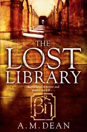 Dean, A: The Lost Library