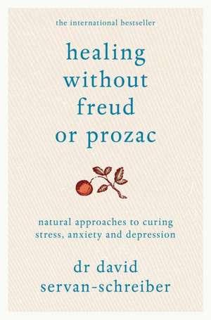 Healing Without Freud or Prozac imagine