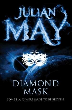 Diamond Mask de Julian May