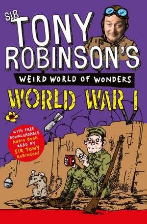 World War I:  Robots, Space and Furry Animals de Tony Robinson