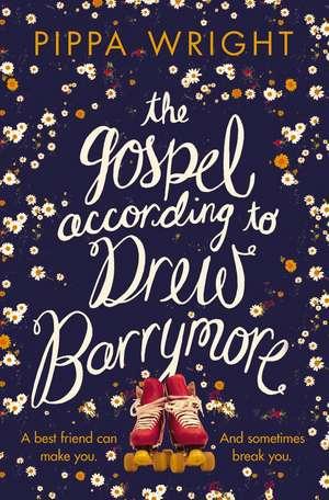 The Gospel According to Drew Barrymore de Pippa Wright