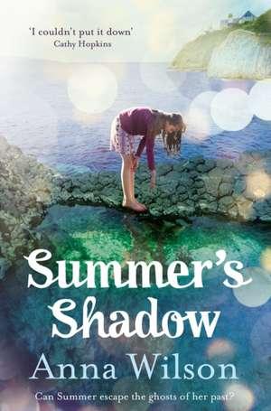 Summer's Shadow de Anna Wilson