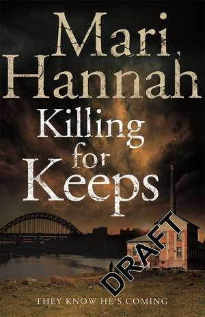 Hannah, M: Killing for Keeps