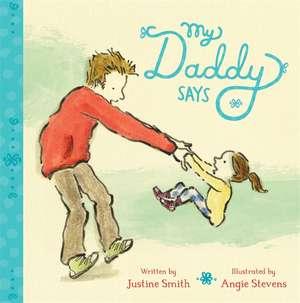 My Daddy Says de Angie Stevens