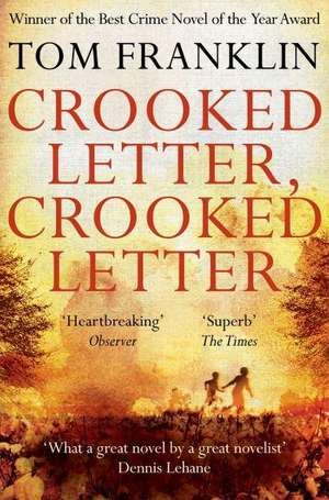 Crooked Letter, Crooked Letter de Tom Franklin