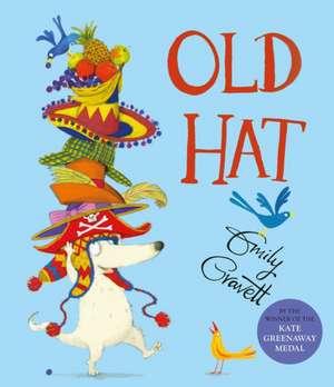 Gravett, E: Old Hat de Emily Gravett