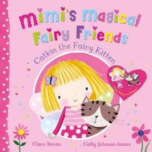 Catkin the Fairy Kitten de Clare Bevan