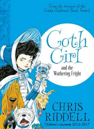 Goth Girl and the Wuthering Fright de Chris Riddell