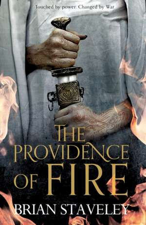 The Providence of Fire de Brian Staveley