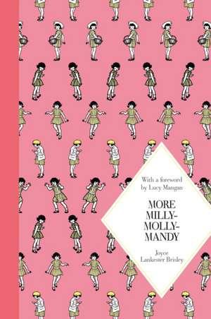 More Milly-Molly-Mandy: Macmillan Classics Edition