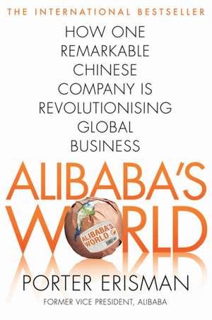 Alibaba's World de Porter Erisman