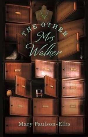 Paulson-Ellis, M: The Other Mrs Walker de Mary Paulson-Ellis