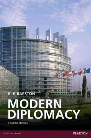 Modern Diplomacy. R.P. Barston