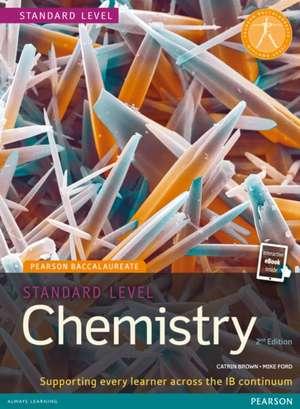 Standard Level Chemistry 2nd Edition Book + eBook de Catrin Brown