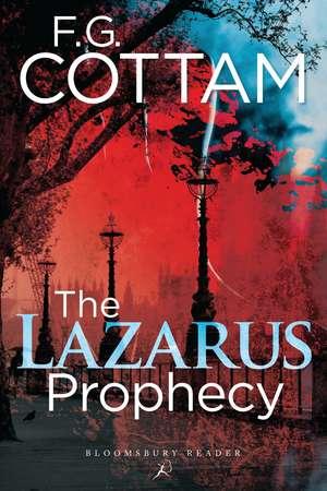 The Lazarus Prophecy de F. g. Cottam