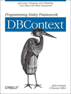 Programming Entity Framework: DbContext de Julia Lerman