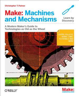 Make – Machines and Mechanisms