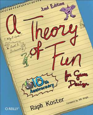 Theory of Fun for Game Design 2ed de Raph Kostet