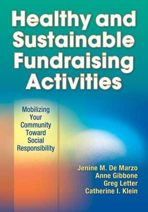 Healthy and Sustainable Fundraising Activities de Jenine M. De Marzo