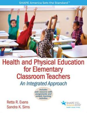 Health and Physical Education for Elementary Classroom Teacher with Web Resource