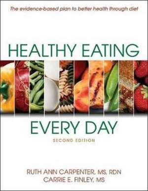 Healthy Eating Every Day-2nd Edition de Ruth Ann Carpenter