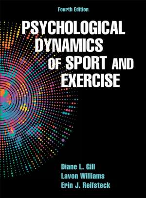Psychological Dynamics of Sport and Exercise-4th Edition