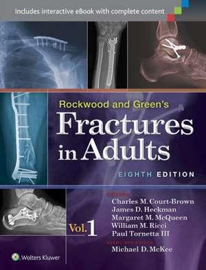 Rockwood and Green's Fractures in Adults: 2 Volume Set de Paul Tornetta