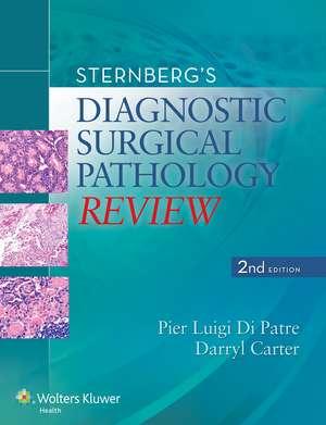 Sternberg's Diagnostic Surgical Pathology Review de Pier Luigi Di Patre MD, PhD