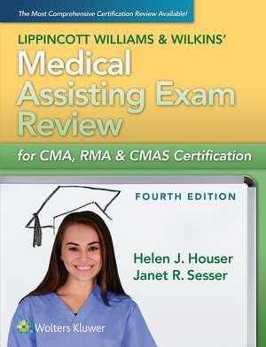 LWW's Medical Assisting Exam Review for CMA, RMA & CMAS Certification