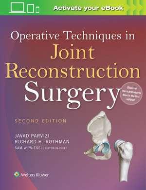 Operative Techniques in Joint Reconstruction Surgery de Javad Parvizi M.D.