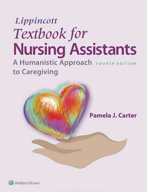 Lippincott Textbook for Nursing Assistants