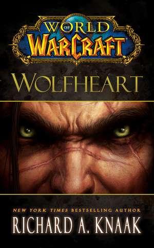 Wolfheart de Richard A. Knaak