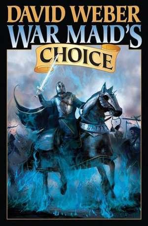 War Maid's Choice de David Weber