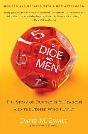 Of Dice and Men de David M. Ewalt