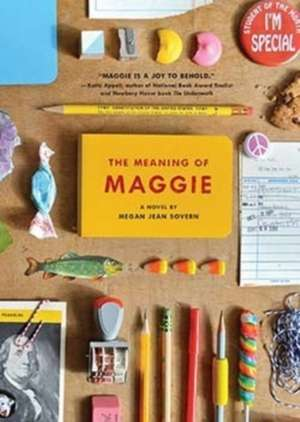 The Meaning of Maggie (OUTLET) de Megan Jean Sovern