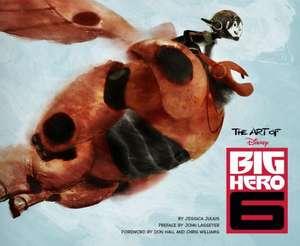 The Art of Big Hero 6 de Jessica Julius