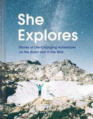 She Explores de Gale Straub