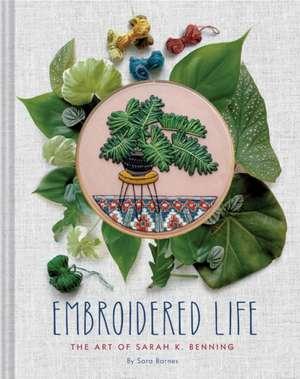 Embroidered Life de Sara Barnes