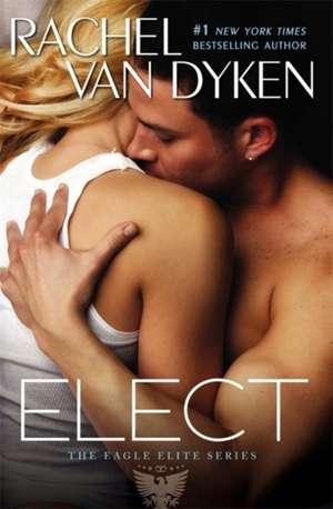 Elect de Rachel Van Dyken