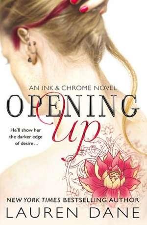 Opening Up de Lauren Dane