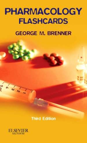 Pharmacology Flash Cards de George M. Brenner