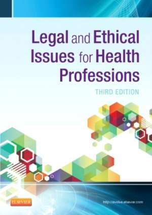 Legal and Ethical Issues for Health Professions
