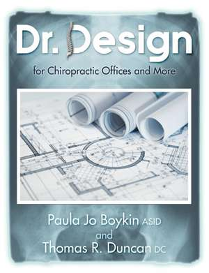 Dr. Design for Chiropractic Offices and More