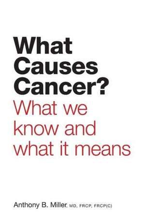 What Causes Cancer? - What We Know and What It Means