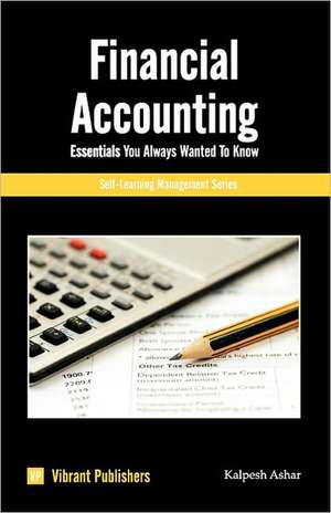 Financial Accounting Essentials You Always Wanted To Know de Virbrant Publishers