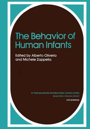 The Behavior of Human Infants de Alberto Oliverio