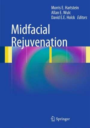 Midfacial Rejuvenation de Morris E. Hartstein