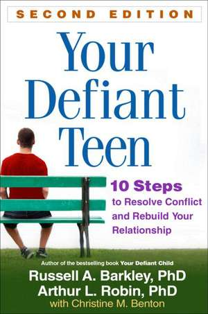 Your Defiant Teen, Second Edition